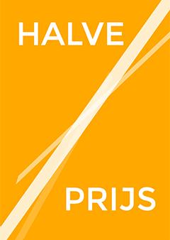 Raamposter met de tekst Halve Prijs