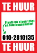 Te Huur poster met uw eigen tekst en telefoonnummer
