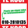 Te Koop poster met eigen tekst en telefoonnummer